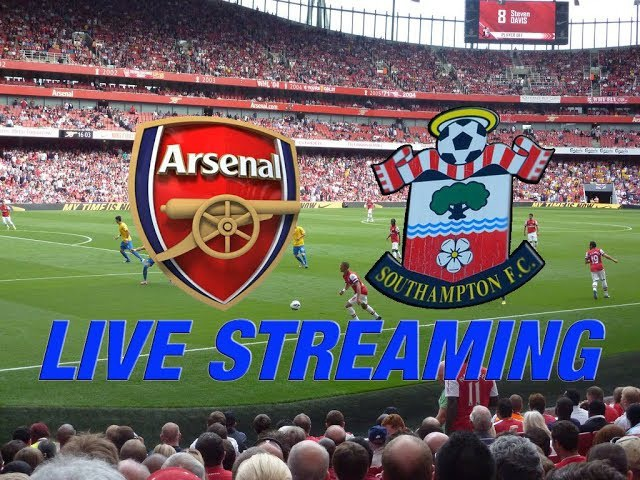 Southampton Vs Arsenal [live stream online Premier League match free on desired broadcasting network