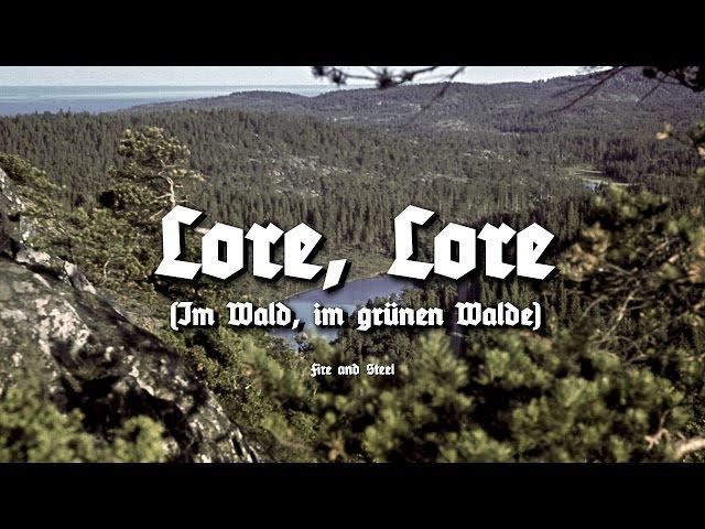 Lore Lore Im Wald im grünen Walde Wehrmacht Song
