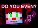 FNAF SISTER LOCATION SONG | Do You Even? [Minecraft Music Video] by CK9C EnchantedMob