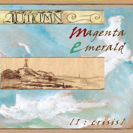 Autumn альбом Magenta Emerald I: Crisis