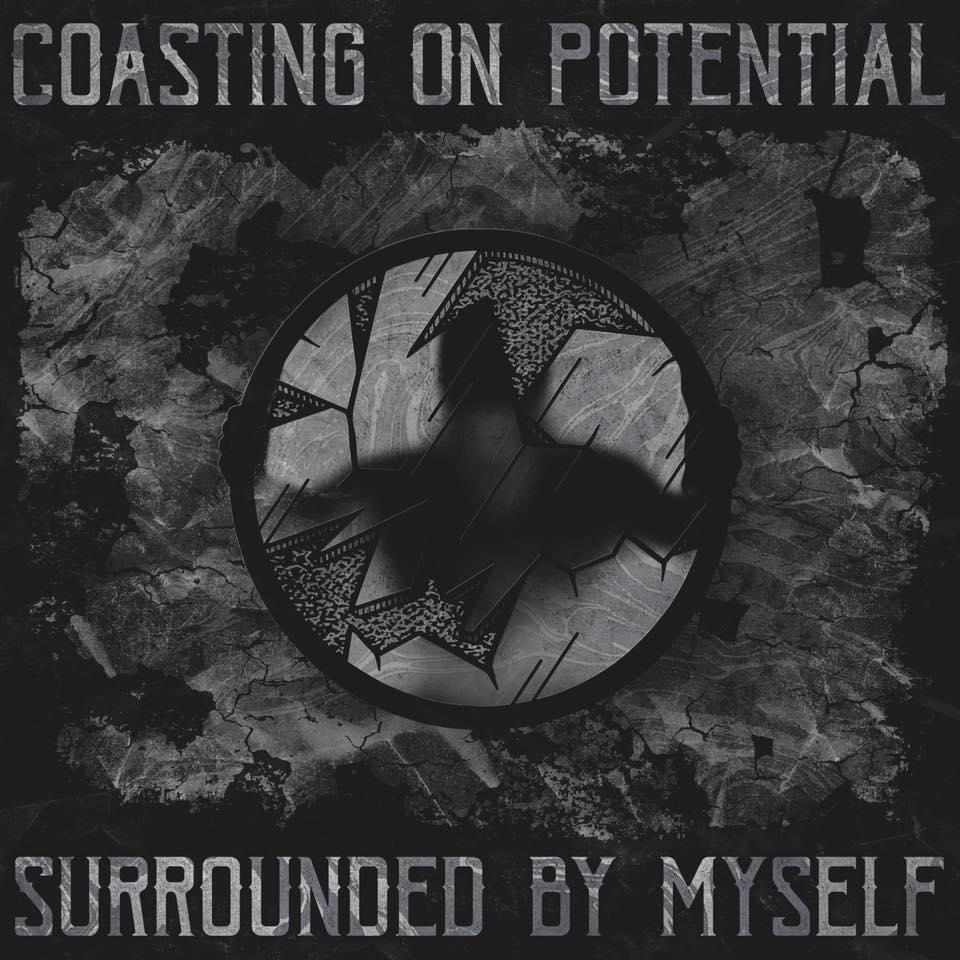 Coasting on Potential - Surrounded by Myself [EP] (2017)