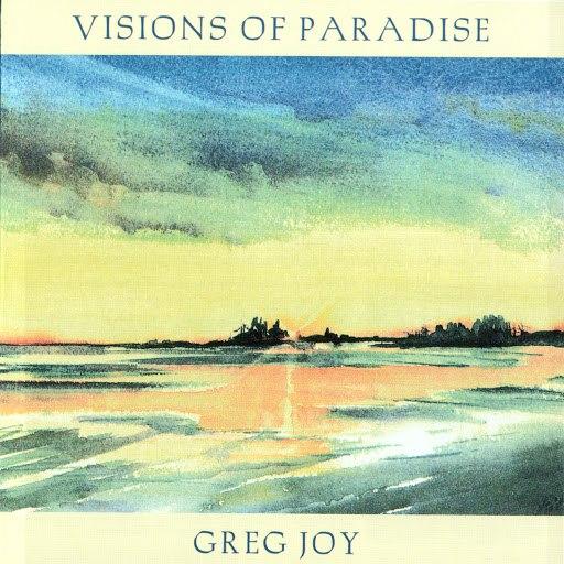 Greg Joy альбом Visions Of Paradise