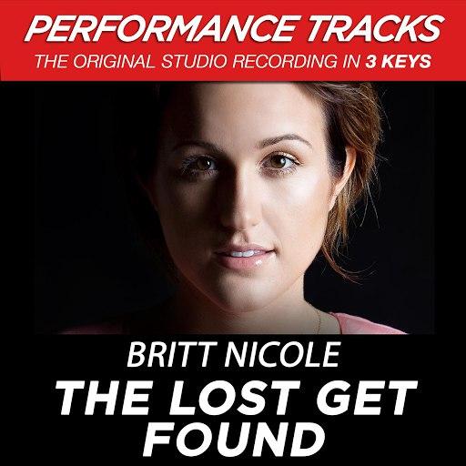 Britt Nicole альбом The Lost Get Found (Performance Tracks) - EP