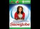 Рождество вокруг нас ! Снежный шар или ( Идеальное рождество ) / Snow globe 2007 г.