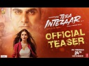 Tera Intezaar Official Teaser | Sunny Leone | Arbaaz Khan | Raajeev Walia | Bageshree Films | 24 Nov