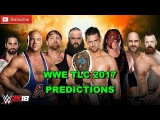 WWE TLC 2017 Kurt Angle &amp The Shield vs The Miz, Cesaro, Sheamus, Braun Strowman &amp Kane WWE 2K18