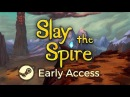 Slay the Spire - Early Access Launch Trailer