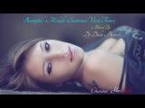 Beautiful - Melodic - Emotional Vocal Trance. #13.