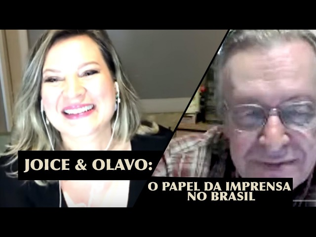 Joice Olavo: O papel da imprensa no Brasil.