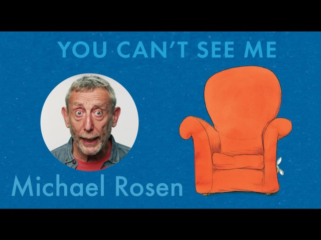 You Can't See Me - A Great Big Cuddle - Kids' Poems and Stories With Michael Rosen