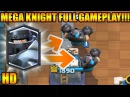 Clash Royale | Mega Knight FULL GAMEPLAY WITH ALL NEW CARDS HD!!!!