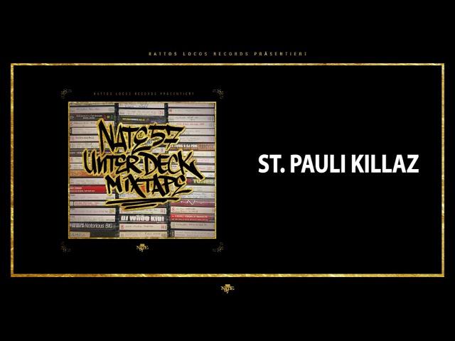 Nate57 - St. Pauli Killaz (Audio) - RATTOS LOCOS RECORDS