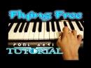 HOW TO PLAY / TUTORIAL Flying Free - Pont Aeri - Piano - Pau