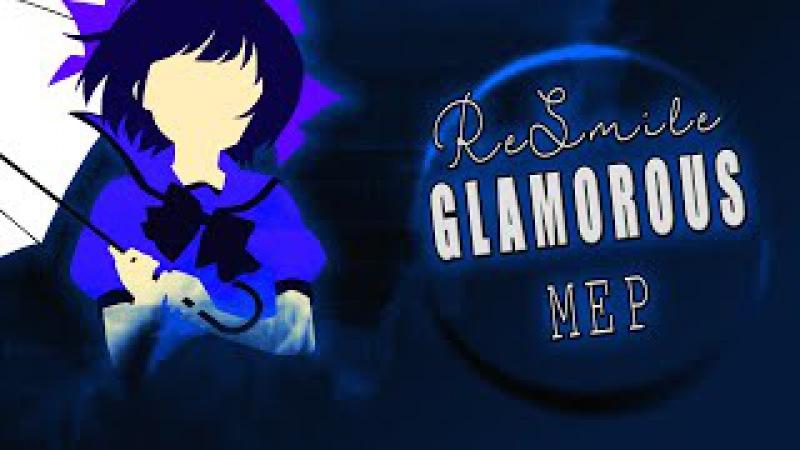 「Re-Smile」 G.L.A.M.O.R.O.U.S - MEP