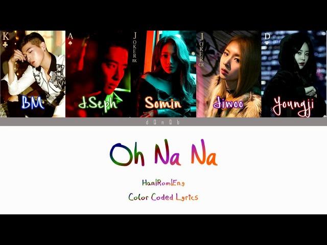 K.A.R.D - Oh Na Na ft. Heo YoungjiLyrics