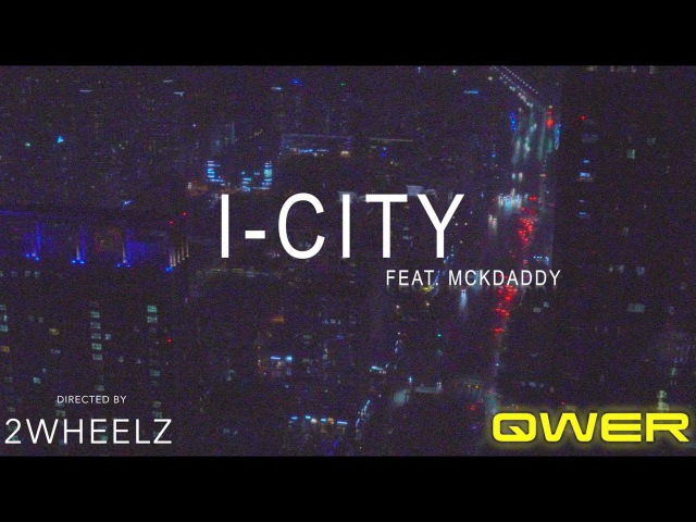 QWER - I-CITY FEAT. MCKDADDY (OFFICIAL MUSIC VIDEO)