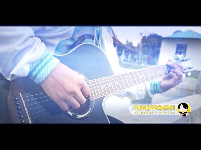 Keno - Ohayou (Ost. Hunter X Hunter) Acoustic Guitar Cover by Riadyawan plus Tab )
