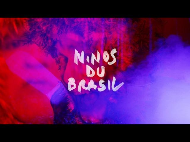 Ninos du Brasil - Condenado por un Idioma Desconhecido [OFFICIAL VIDEO]