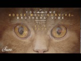 youANDme feat. Brothers Vibe - House Will Survive (DJ T. Remix) Suara
