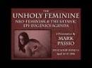 Mark Passio - The Unholy Feminine - Neo-Feminism The Satanic Epi-Eugenics Agenda - Part 1 of 2