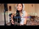 JUSTIN BIEBER - What Do You Mean acoustic cover