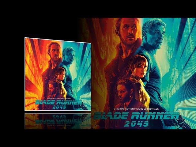 Blade Runner 2049 - Full OST soundtrack Songs [Clean Audio]