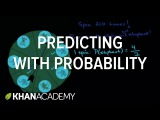 Making predictions with probability  Statistics and probability  7th grade  Khan Academy