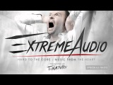 Evil Activities presents Extreme Audio (Episode 6.3 with Tha Playah &amp Evil Activities)