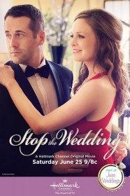 Сорвать свадьбу / Stop the Wedding (2016)