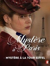 Тайна Эйфелевой башни / Mystère à la Tour Eiffel (2015)