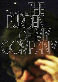 Бремя рутины / The Burden of My Company (2015)
