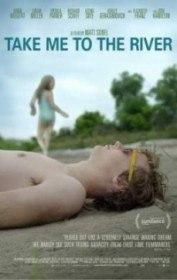 Отведи меня к реке / Take Me to the River (2015)