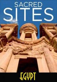 Святыни древнего Египта / Sacred Sites - Egypt (2016)