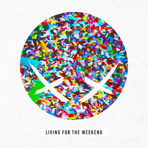 Modestep альбом Living For The Weekend