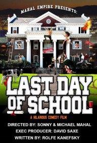 Последний день учёбы / Last Day of School (2016)