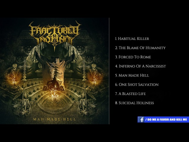 Fractured Insanity - Man Made Hell | Full Album (Brutal Death Metal)