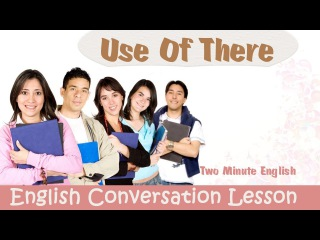 Use Of 'There' - Learn Basic English. English grammar lessons