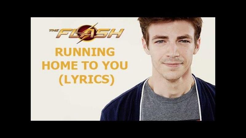 Grant Gustin - Running Home to You (Lyrics)