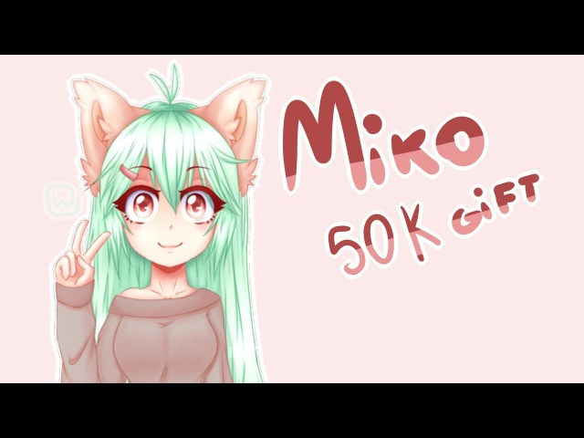 MIko 50k special gift - nonono MEME