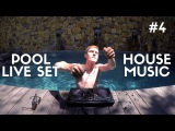Adi-G's DJ Live Set Pool Mix #4 Future House x Bass House 2017  Electro House 2017 Club Live Mix