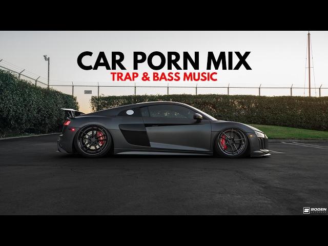 Car Porn Music Mix 2017 | Car Music Mix 2017 Bass Songs - Best Hard Trap 2017 | Adi-G x IVY FILMS