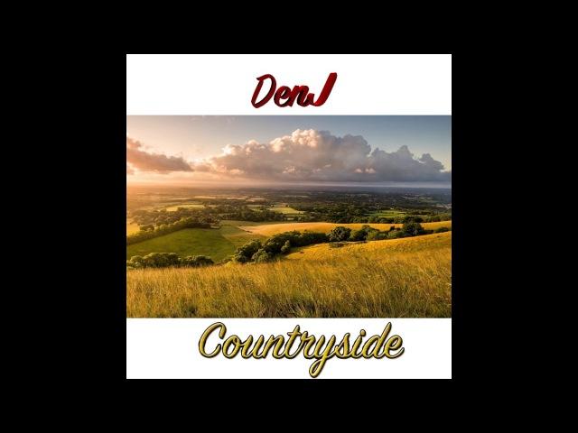 DenJ - Countryside (Audio)