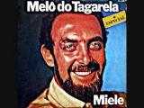 Miele Melô do Tagarela (1980)