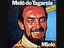 Miele Melô do Tagarela 1980
