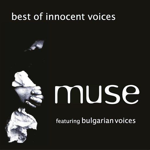 Альбом Muse Best of Innocent Voices