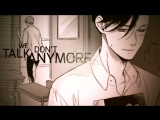 We Dont Talk Anymore  AMV