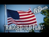 Ragged Old Flag - Charlie Daniels (Feat. Mark