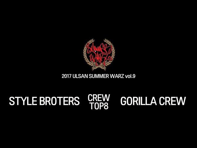 [CREW TOP8]STYLE BROTHERS vs GORILLA CREW @ 2017 ULSAN SUMMER WARZ vol.9 | LB-PIX