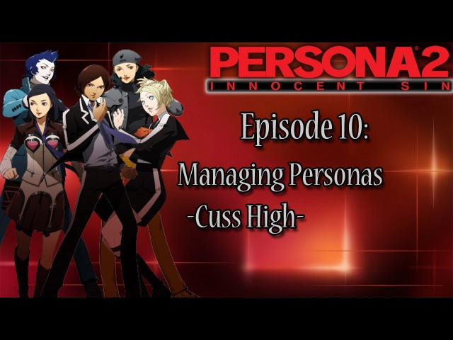Persona 2 Innocent Sin Playthrough Pt 10: Persona Management -Cuss High-