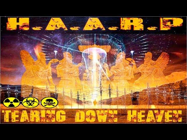 Хаарп - Оружие Климата (H.A.A.R.P TEARING DOWN HEAVEN)